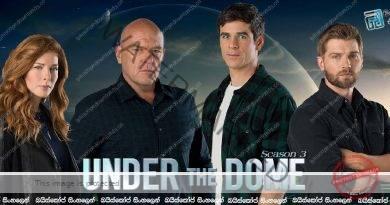 Under the Dome [S03 : E01/E02] | යථාර්තයට මුහුණ දීම…