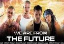 We Are from the Future (2008) | අභීත විරුවන්..