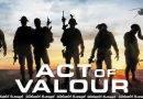 Act of Valor (2012) | ජීවිතය පරදුවට…