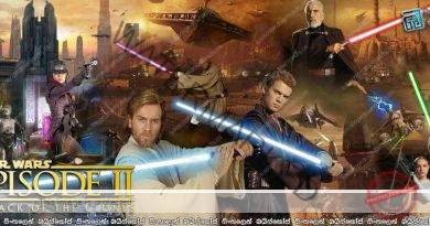 Star Wars: Episode II – Attack of the Clones (2002) | ක්ලෝන යුද්ධය…