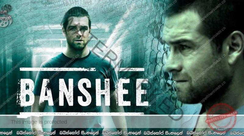 Banshee [S03 : E09] | අහක යන නයි අවුස්සාගත්තම (18+)