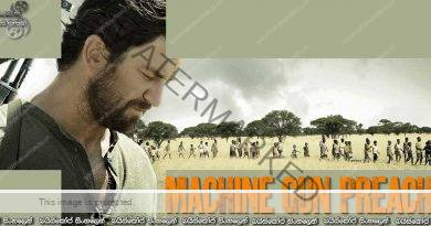 Machine Gun Preacher (2011) | ප්රබලතම අවිය 'බලාපොරොත්තුවයි'…