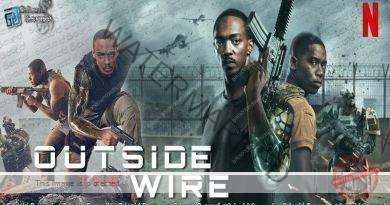 Outside the Wire (2021) | ආවරණ කලාපයෙන් පිට..
