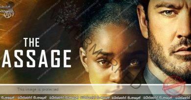 The Passage [S01 : E01]| මාරක වෛරසයක් සහ වැම්පයර් එන්නතක්!