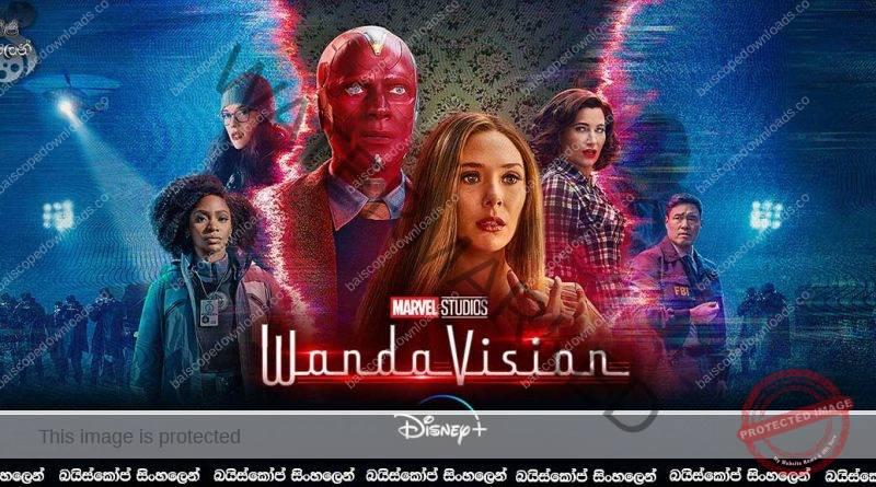 WandaVision [E08]   මතකාවර්ජනාව…