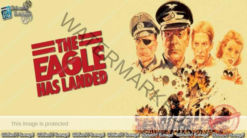 The Eagle Has Landed (1976) | වැරදුණ කුරුමාණම..