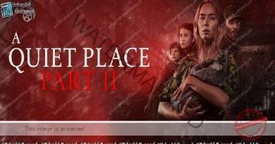 A Quiet Place Part II (2021) | නුඹලාව නිහඬතාවයක ගිල්වමි..! (18+)