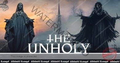 The Unholy (2021) | ප්රාතිහාර්ය විශ්වාස කරන්නෙ බලාගෙනයි.
