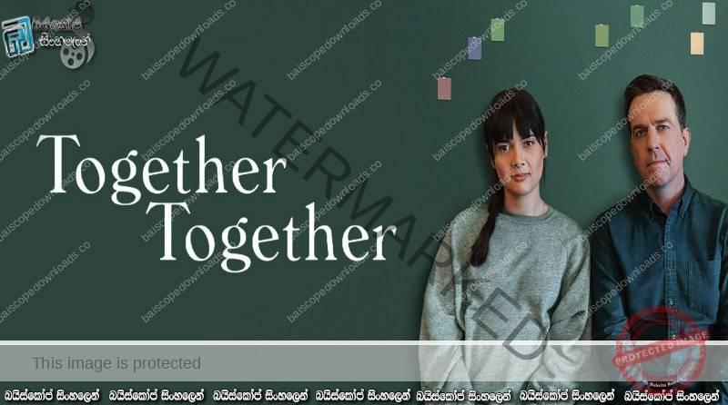 Together Together (2021) | එකට එකටම..