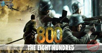 The Eight Hundred (2020) | සෙබලාණෙනි ඔබ මැරුණා නොවේ..!