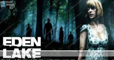 Eden Lake (2008) | අවාසනාවක මහත… (18+)