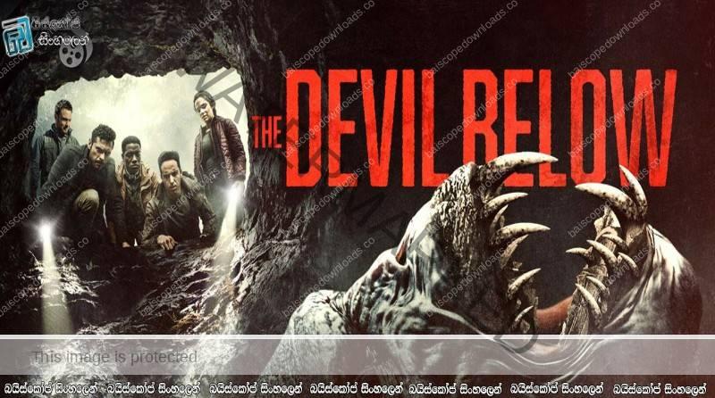 The Devil Below (2021) AKA Shookum Hills   යක්ෂයින් අරක්ගත් ගල් අගුරු පතළ…