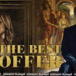 The Best Offer (2013) Aka La migliore offerta   අවසන් ලංසුව …