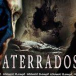 Aterrados (2017) Aka Terrified (2017) | නොපෙනෙන මානය